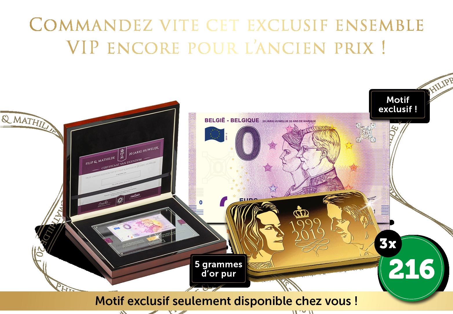 L'ensemble VIP  Philippe & Mathilde Edition Limitée !