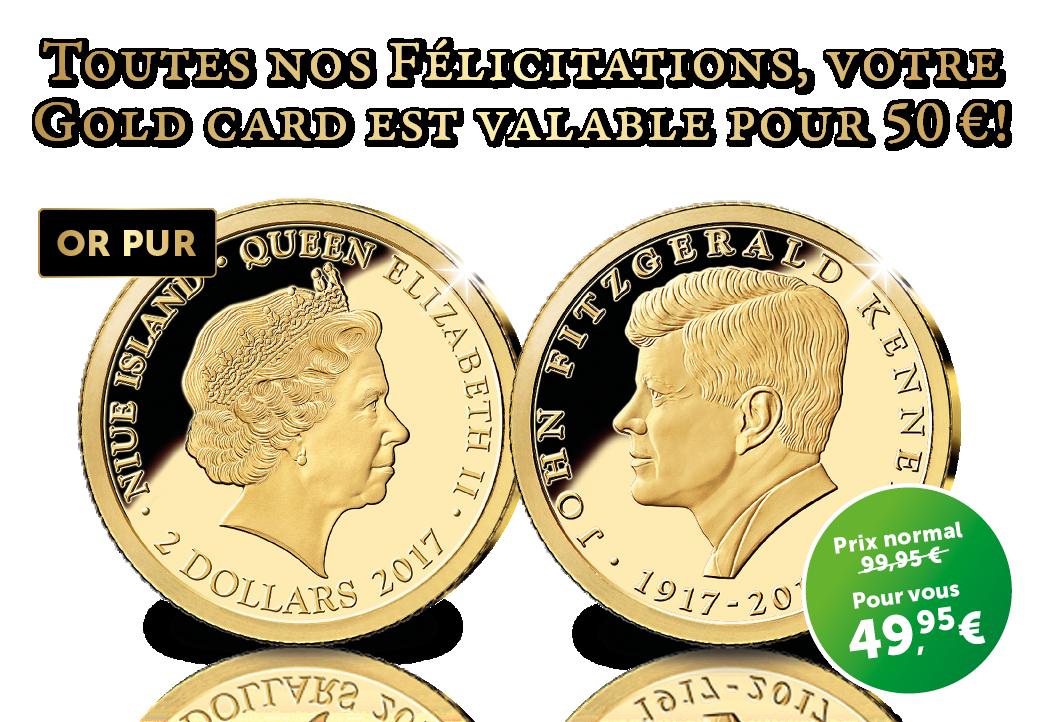 Toutes nos Félicitations, votre Gold card est valable pour 50 €!