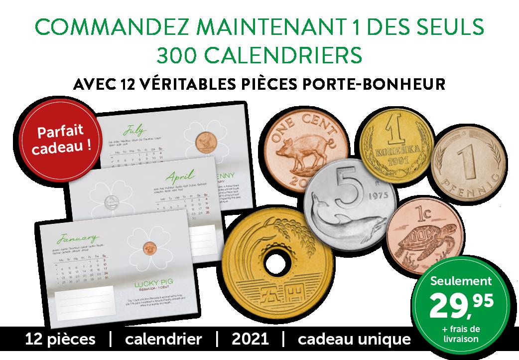 Un calendrier avec 12 véritables pièces porte-bonheur !