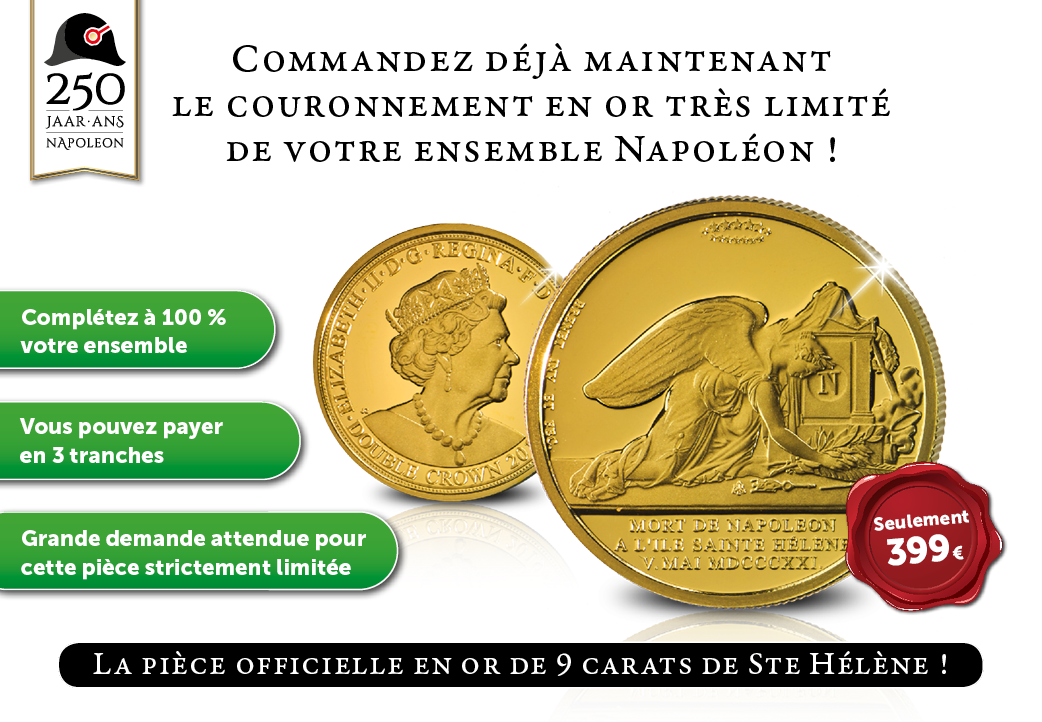Le couronnement en or de votre ensemble Napoléon