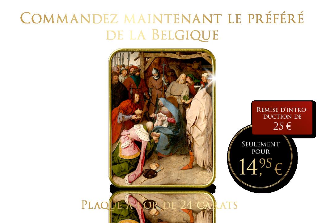 Commandez maintenant le préféré de la Belgique plaqué à l'or de 24 carats